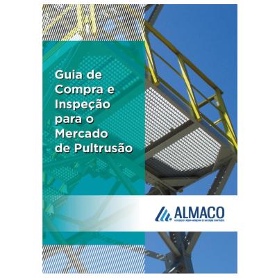 ALMACO lança guia de compra e inspeção de perfis pultrudados