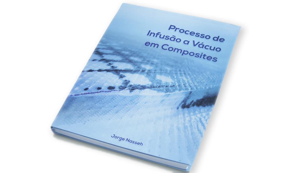 Jorge Nasseh publica novo livro sobre processo de infusão a vácuo